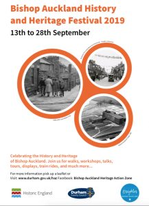 Bishop Auckland History and Heritage Festival, 13th to 28th September 2019